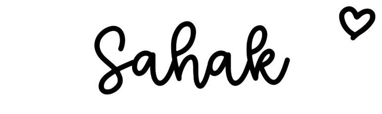About the baby nameSahak, at Click Baby Names.com