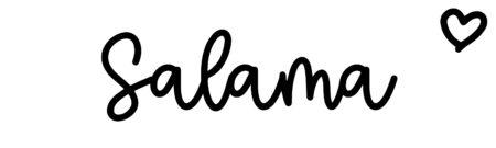 About the baby nameSalama, at Click Baby Names.com