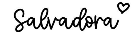 About the baby nameSalvadora, at Click Baby Names.com