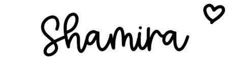About the baby nameShamira, at Click Baby Names.com