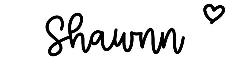 About the baby nameShawnn, at Click Baby Names.com