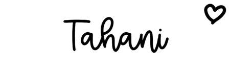 About the baby nameTahani, at Click Baby Names.com