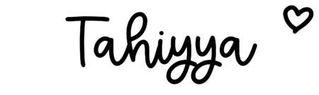 About the baby nameTahiyya, at Click Baby Names.com
