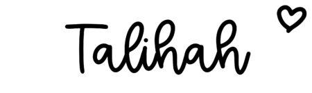 About the baby nameTalihah, at Click Baby Names.com