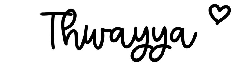 About the baby nameThwayya, at Click Baby Names.com
