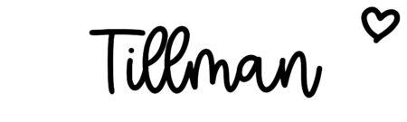 About the baby nameTillman, at Click Baby Names.com