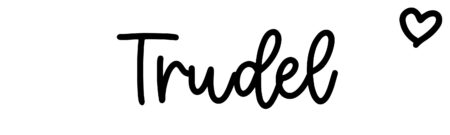 About the baby name Trudel, at Click Baby Names.com