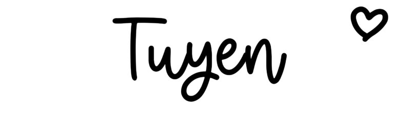 About the baby nameTuyen, at Click Baby Names.com