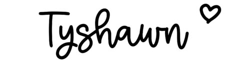 About the baby nameTyshawn, at Click Baby Names.com