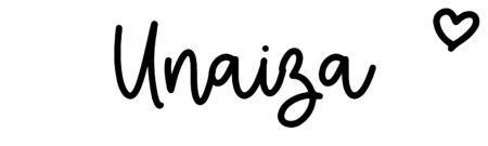 About the baby nameUnaiza, at Click Baby Names.com
