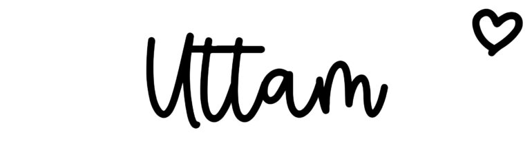 About the baby nameUttam, at Click Baby Names.com