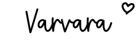 About the baby nameVarvara, at Click Baby Names.com
