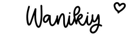 About the baby nameWanikiy, at Click Baby Names.com