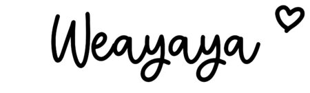 About the baby nameWeayaya, at Click Baby Names.com