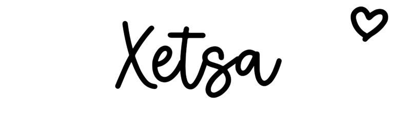 About the baby nameXetsa, at Click Baby Names.com