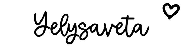 About the baby nameYelysaveta, at Click Baby Names.com