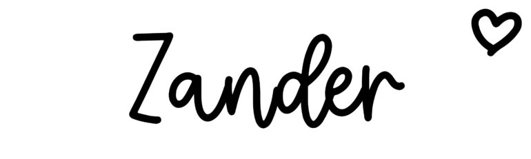 About the baby nameZander, at Click Baby Names.com