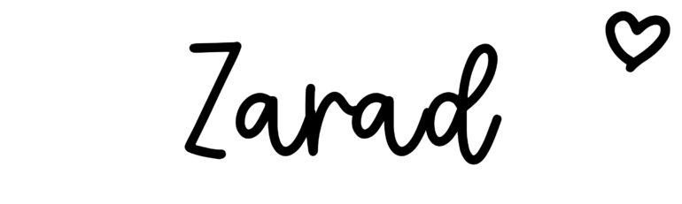 About the baby nameZarad, at Click Baby Names.com