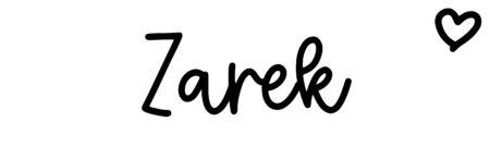 About the baby nameZarek, at Click Baby Names.com